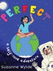 Perfect: A Self-Love Adventure Cover Image