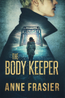 The Body Keeper (Detective Jude Fontaine Mysteries #3) Cover Image