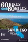 60 Hikes Within 60 Miles: San Diego: Including North, South, and East Counties Cover Image