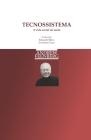 Tecnossistema: A vida social da razão Cover Image