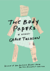The Body Papers: A Memoir Cover Image