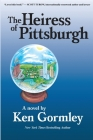 The Heiress of Pittsburgh Cover Image