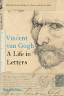 Vincent Van Gogh: A Life in Letters Cover Image