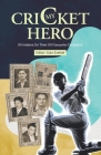 My Cricket Hero: XII Indians On Their XII Favourite Cricketers Cover Image