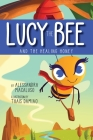 Lucy the Bee and the Healing Honey Cover Image