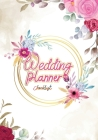 Wedding Planner Checklist: An Easy Wedding To Do List Organizer and Notebook for Plans, Budgeting, Checklists, Thoughts Cover Image