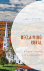 Reclaiming Rural: Building Thriving Rural Congregations Cover Image