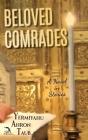 Beloved Comrades: A Novel in Stories Cover Image