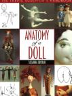 Anatomy of a Doll. the Fabric Sculptor's Handbook - Print on Demand Edition Cover Image