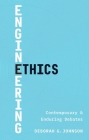 Engineering Ethics: Contemporary and Enduring Debates Cover Image