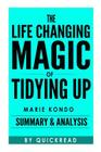 The Life-Changing Magic of Tidying Up: The Japanese Art of Decluttering and Organizing by Marie Kondo Summary & Analysis Cover Image