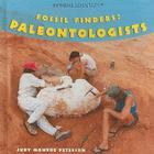 Fossil Finders: Paleontologists (Extreme Scientists) Cover Image