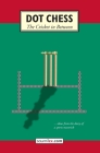 Dot Chess: The Cricket In Between Cover Image