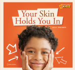 ZigZag: Your Skin Holds You In: A Book about Your Skin Cover Image