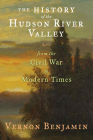 The History of the Hudson River Valley: From the Civil War to Modern Times Cover Image