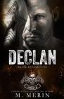 Declan: Royal Bastards MC: Flagstaff Chapter (Book 2) Cover Image