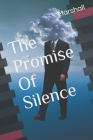 The Promise Of Silence Cover Image
