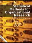 Statistical Methods for Organizational Research: Theory and Practice Cover Image
