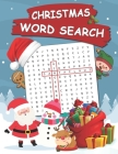 Christmas Word Search: 100 Words Kids Need To Read By 1st Grade Word Search For Clever Kids Ages 4-8 Cover Image
