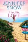 A Lot Like Love (Blue Moon Bay #1) Cover Image