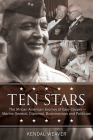 Ten Stars: The African American Journey of Gary Cooper--Marine General, Diplomat, Businessman, and Politician Cover Image