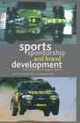 Sports Sponsorship and Brand Development: The Subaru and Jaguar Stories Cover Image
