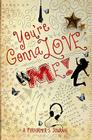 You're Gonna Love Me!: A Performer's Journal Cover Image