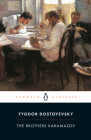 The Brothers Karamazov: A Novel in Four Parts and an Epilogue (Penguin Classics) Cover Image