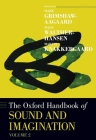 The Oxford Handbook of Sound and Imagination, Volume 2 Cover Image