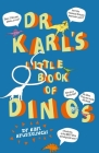 Dr Karl's Little Book of Dinos Cover Image
