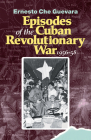 Episodes of the Cuban Revolutionary War, 1956-58 Cover Image