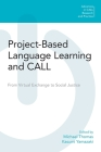 Project-Based Language Learning and Call: From Virtual Exchange to Social Justice (Advances in Call Research and Practice) Cover Image