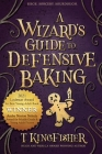 A Wizard's Guide to Defensive Baking Cover Image
