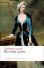 The Female Quixote: Or the Adventures of Arabella (Oxford World's Classics) Cover Image