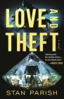 Love and Theft: A Novel Cover Image