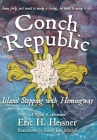 Conch Republic, Island Stepping with Hemingway Cover Image