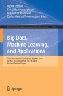 Big Data, Machine Learning, and Applications: First International Conference, Bigdml 2019, Silchar, India, December 16-19, 2019, Revised Selected Pape (Communications in Computer and Information Science #1317) Cover Image