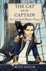 The Cat and the Captain: Trim the Cat and Matthew Flinders Cover Image