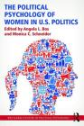 The Political Psychology of Women in U.S. Politics Cover Image