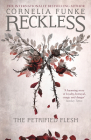 Reckless I: The Petrified Flesh (Mirrorworld Series #1) Cover Image