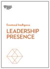Leadership Presence (HBR Emotional Intelligence) Cover Image