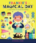 Frankie's Magical Day: A First Book of Whimsical Words Cover Image