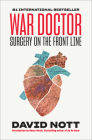 War Doctor: Surgery on the Front Line Cover Image