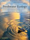 Freshwater Ecology: Concepts and Environmental Applications of Limnology (Aquatic Ecology (Academic Press)) Cover Image