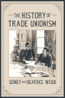 The History of Trade Unionism Cover Image
