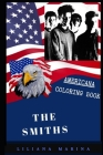 The Smiths Americana Coloring Book: Patriotic and a Great Stress Relief Adult Coloring Book Cover Image