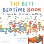 The Best Bedtime Book: A rhyme for children's bedtime Cover Image