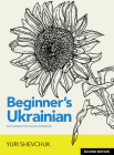 Beginner's Ukrainian with Interactive Online Workbook, Second Edition Cover Image