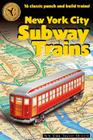 New York City Subway Trains: 12 Classic Punch-And-Build Trains Cover Image