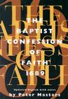 Baptist Confession of Faith 1689: Or the Second London Confession with Scripture Proofs (Revised) Cover Image